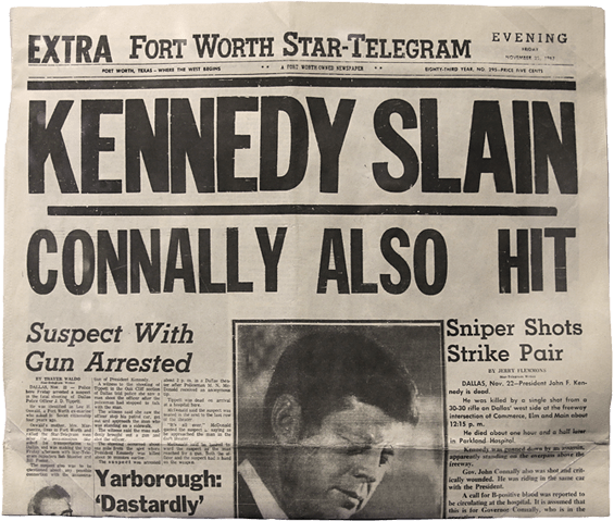 Star Telegram newspaper with 'Kennedy Slain' headline