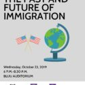 """A graphic advertising the upcoming """"The Past and Future of Immigration"""" event held at TCU on October 23."""